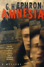 AMNESIA by G.H. Ephron