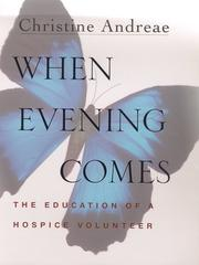 WHEN EVENING COMES by Christine Andreae
