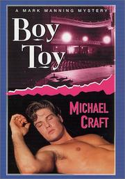 BOY TOY by Michael Craft