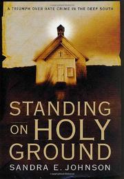 STANDING ON HOLY GROUND by Sandra E. Johnson