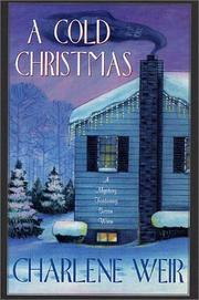 A COLD CHRISTMAS by Charlene Weir