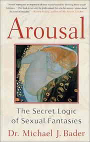 AROUSAL by Michael J. Bader