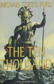 THE TEN THOUSAND by Michael Curtis Ford