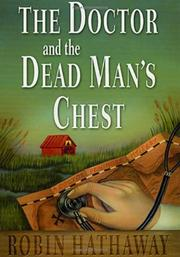 THE DOCTOR AND THE DEAD MAN'S CHEST by Robin Hathaway