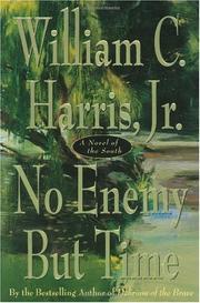 NO ENEMY BUT TIME by Jr. Harris