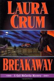 BREAKAWAY by Laura Crum