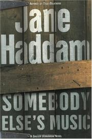 SOMEBODY ELSE'S MUSIC by Jane Haddam