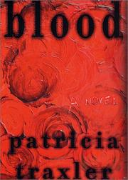 BLOOD by Patricia Traxler