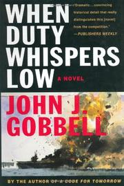 WHEN DUTY WHISPERS LOW by John J. Gobbell