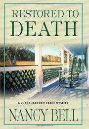 RESTORED TO DEATH by Nancy Bell