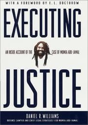 EXECUTING JUSTICE by Daniel R. Williams