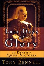 LAST DAYS OF GLORY by Tony Rennell