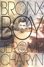 BRONX BOY by Jerome Charyn