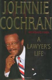 A LAWYER'S LIFE by Johnnie Cochran