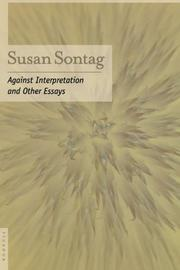 AGAINST INTERPRETATION by Susan Sontag