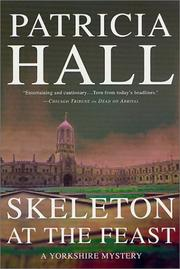 SKELETON AT THE FEAST by Patricia Hall