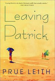 LEAVING PATRICK by Prue Leith