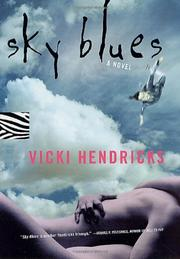 SKY BLUES by Vicki Hendricks