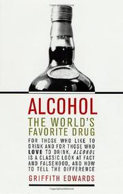 ALCOHOL by Griffith Edwards