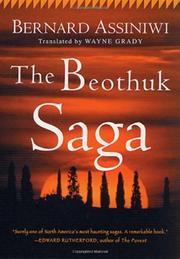THE BEOTHUK SAGA by Bernard Assiniwi