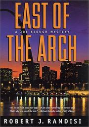EAST OF THE ARCH by Robert J. Randisi