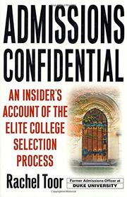 ADMISSIONS CONFIDENTIAL by Rachel Toor