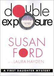 DOUBLE EXPOSURE by Susan Ford