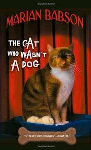 THE CAT WHO WASN'T A DOG by Marian Babson
