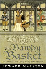 THE BAWDY BASKET by Edward Marston