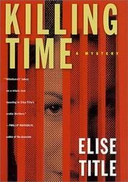 KILLING TIME by Elise Title