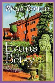 EVANS TO BETSY by Rhys Bowen