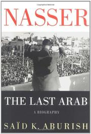 NASSER by Said K. Aburish