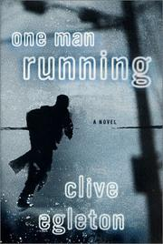 ONE MAN RUNNING by Clive Egleton