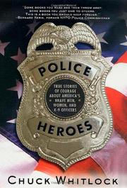 POLICE HEROES by Chuck Whitlock