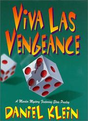 VIVA LAS VENGEANCE by Daniel Klein