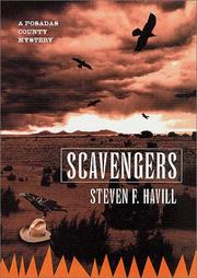 SCAVENGERS by Steven Havill