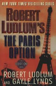 ROBERT LUDLUM'S THE PARIS OPTION by Robert Ludlum