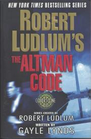 ROBERT LUDLUM'S THE ALTMAN CODE by Robert Ludlum