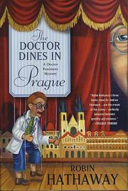 THE DOCTOR DINES IN PRAGUE by Robin Hathaway