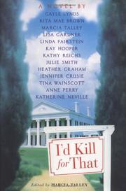 I'D KILL FOR THAT by Marcia Talley