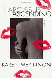 NARCISSUS ASCENDING by Karen McKinnon