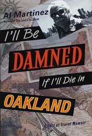 Cover art for I'LL BE DAMNED IF I'LL DIE IN OAKLAND