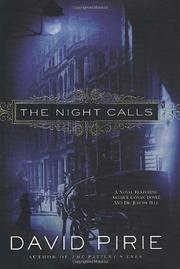 THE NIGHT CALLS by David Pirie