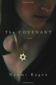 THE COVENANT by Naomi Ragen