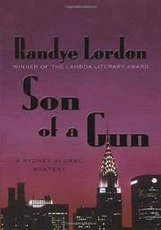 SON OF A GUN by Randye Lordon