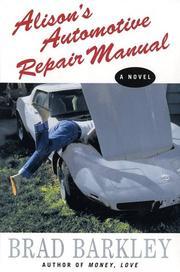 ALISON'S AUTOMOTIVE REPAIR MANUAL by Brad Barkley