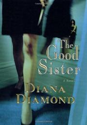 THE GOOD SISTER by Diana Diamond