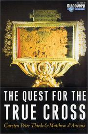 THE QUEST FOR THE TRUE CROSS by Carsten Peter Thiede