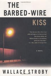 THE BARBED-WIRE KISS by Wallace Stroby