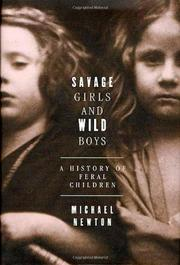 SAVAGE GIRLS AND WILD BOYS by Michael Newton